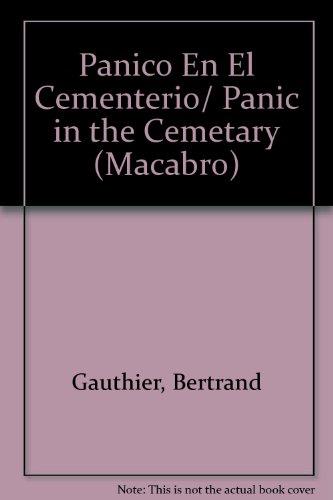 Panico En El Cementerio/Panic in the Cemetary (Macabro)