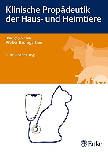 Klinische Propädeutik der Haus- und Heimtiere