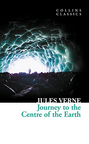 Journey to the Centre of the Earth (Collins Classics) por Jules Verne
