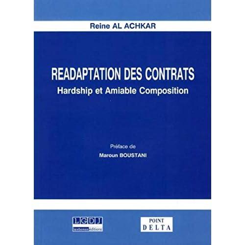 Réadaptation des contrats : Hardship et amiable composition