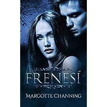 FRENESÍ: Una Historia Romántica de Vampiros en la época Victoriana (Los Vampiros de Channing)