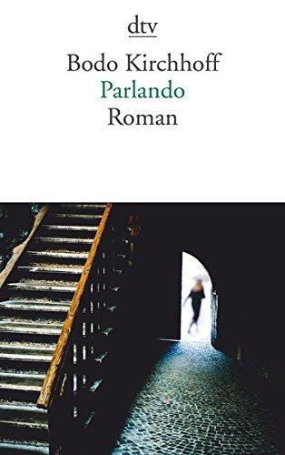 Buchseite und Rezensionen zu 'Parlando: Roman' von Bodo Kirchhoff