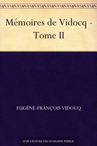 Couverture du livre Mémoires de Vidocq - Tome II