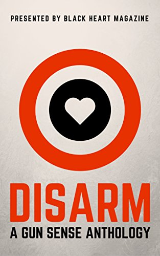 disarm-a-gun-sense-anthology-black-heart-digital-anthologies-book-2
