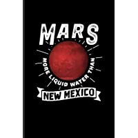 Mars More Liquid Water Than New Mexico: Funny Red Planet Undated Planner   Weekly & Monthly No Year Pocket Calendar   Medium 6x9 Softcover   For Cosmology & Science Nerd Fans