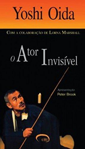 O Ator Invisível (Em Portuguese do Brasil)