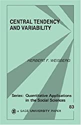 Central Tendency and Variability (Quantitative Applications in the Social Sciences) by Herbert F. Weisberg (1991-12-06)
