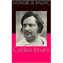 Contes bruns (Annotated) (French Edition)