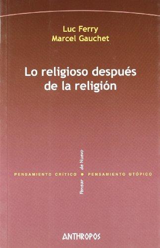 Lo Religioso Después De La Religión