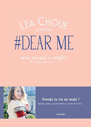 #DearMe, le journal à remplir de Léa Choue