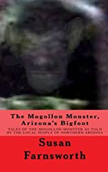 The Mogollon Monster, Arizona's Bigfoot