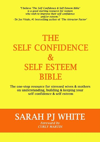 free kindle book The Self Confidence & Self Esteem Bible: The one-stop resource for stressed wives & mothers on understanding, building & keeping your self-confidence & self-esteem