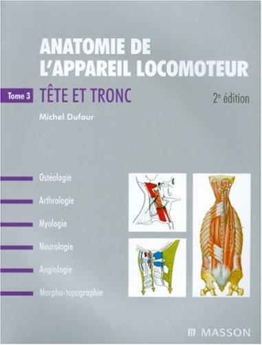 Anatomie de l'appareil locomoteur, T...