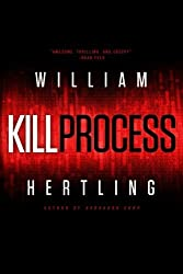 Kill Process by William Hertling (2016-05-31)