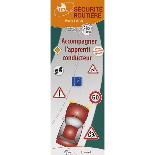 Accompagner l'apprenti conducteur