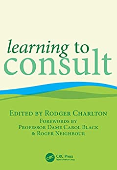 Learning To Consult por Rodger Charlton epub