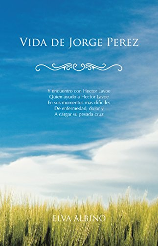 Vida De Jorge Perez
