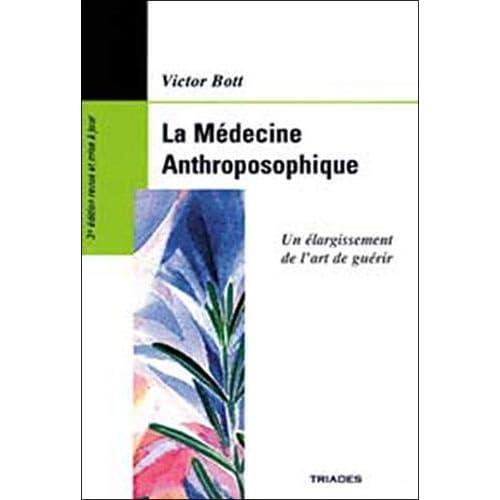 La Médecine Anthroposophique : Un Élargissement de l'art de guérir