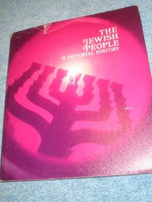 Title: The Jewish People A Pictorial History