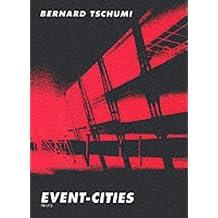 Event-Cities by Bernard Tschumi (1994-07-15)