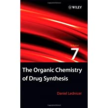 The Organic Chemistry of Drug Synthesis, Volume 7: v. 7 (Organic Chemistry Series of Drug Synthesis)