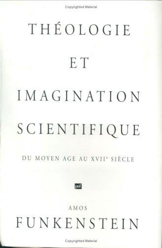 Théologie et imagination scientifique par Amos Funkenstein