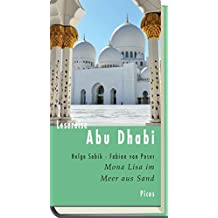 Lesereise Abu Dhabi: Mona Lisa im Meer aus Sand (Picus Lesereisen)