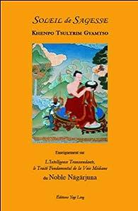 Soleil de Sagesse par  Khenpo Tsultrim Gyamtso