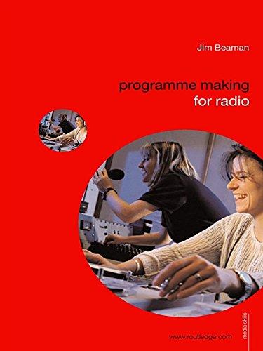 Programme Making for Radio (Media Skills) (English Edition)
