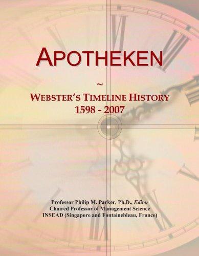 Preisvergleich Produktbild Apotheken: Webster's Timeline History, 1598 - 2007