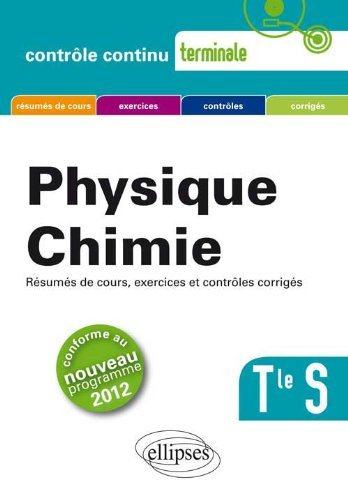Physique Chimie Terminale S Conforme au Programme 2012 by David Latouche (2012-10-09)