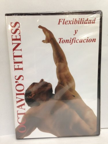 Octavio's Fitness : Flexibilidad y Tonification