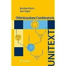 Ottimizzazione Combinatoria: Teoria e Algoritmi (UNITEXT / La Matematica per il 3+2) (Italian Edition)