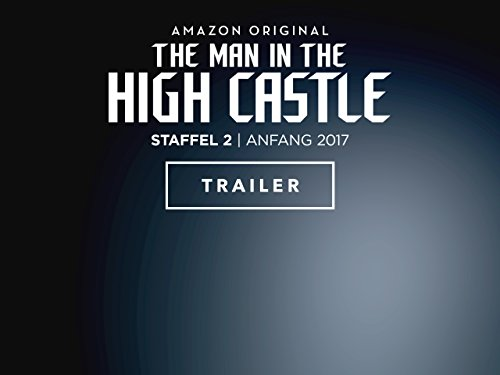 the-man-in-the-high-castle-staffel-2-trailer