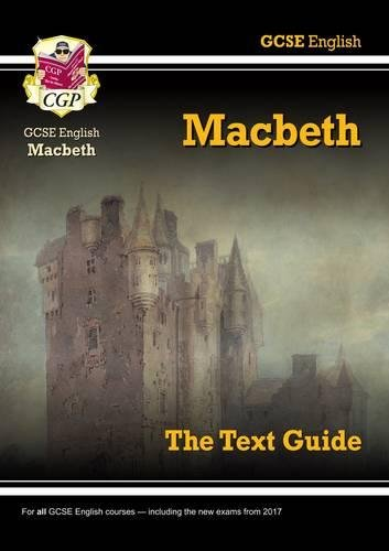 Grade 9-1 GCSE English Shakespeare Text Guide - Macbeth Cover Image