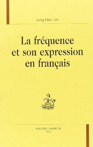 La frequence et son expression en français. par Jung-Hae Lim