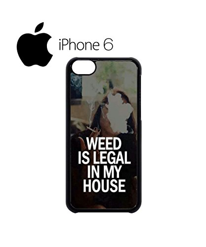 Weed is Legal in My House Cannabis Swag Mobile Phone Case Back Cover Hülle Weiß Schwarz for iPhone 6 Black Weiß