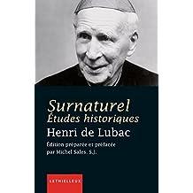 Surnaturel. Etudes historique (Théologie) (French Edition)