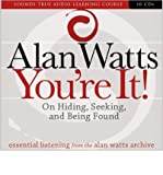 you re it on hiding seeking and being found author alan watts published on december 2009