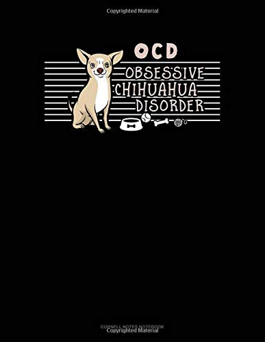 Ocd Obsessive Chihuahua Disorder: Cornell Notes Notebook por Jeryx Publishing