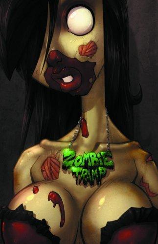 Zombie Tramp (New Printing) by Dan Mendoza (October 24,2013)