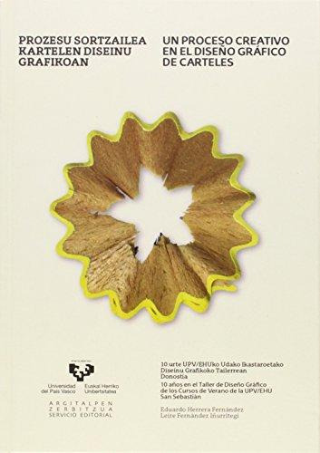 Prozesu sortzailea kartelen diseinu grafikoan - Un proceso creativo en el diseño gráfico de carteles