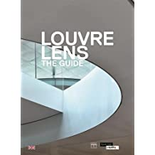 Louvre-Lens : The Guide