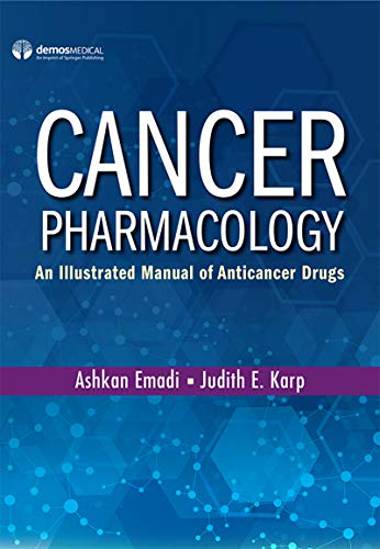 Cancer Pharmacology: An Illustrated Manual of Anticancer Drugs