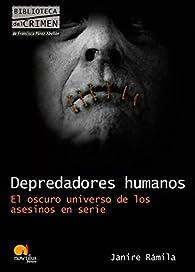 Depredadores humanos par Janire Ramila Sanchez