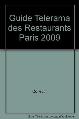 Guide Telerama des Restaurants Paris 2009 par (Broché - Apr 2, 2009)