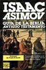 Guia de la biblia. antiguo testamento par Asimov