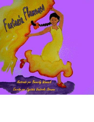 Fantasía Flamenco por Cynthia Ventrola Struven