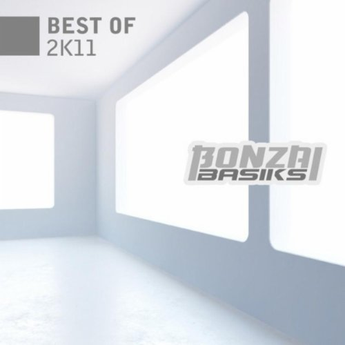Bonzai Basiks - Best of 2k11