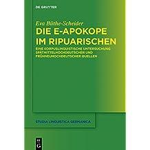 Die e-Apokope im Ripuarischen: Eine korpuslinguistische Untersuchung spätmittelhochdeutscher und frühneuhochdeutscher Quellen (Studia Linguistica Germanica)